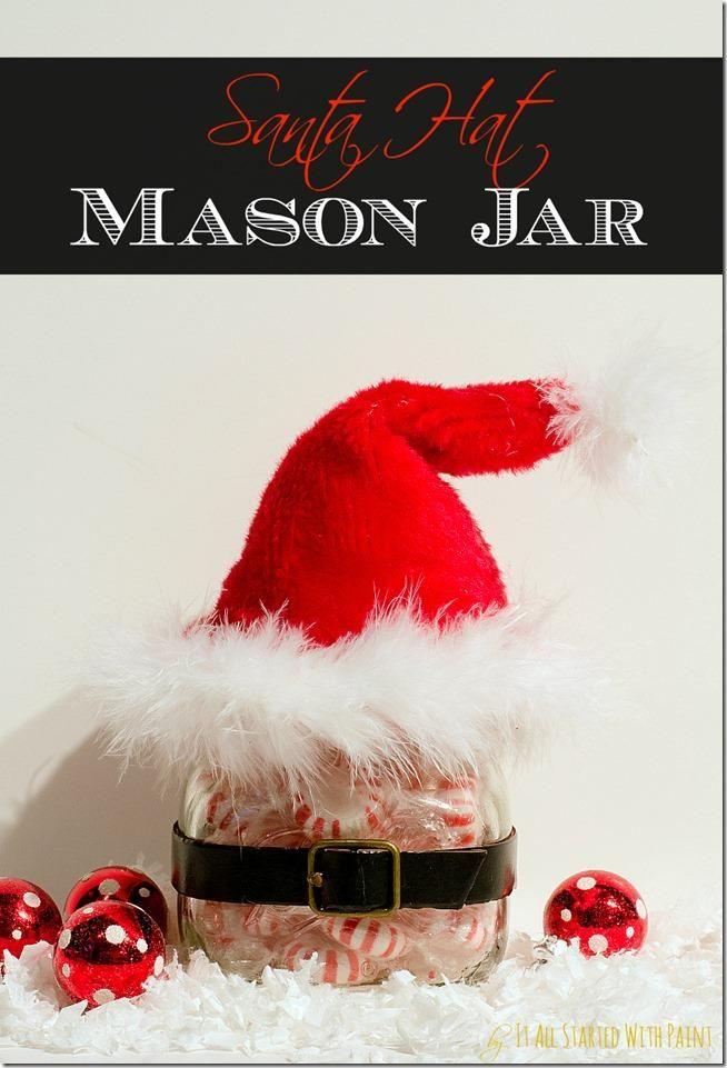 7bd81e45e Santa Hat Mason Jar | Holiday Décor & DIY | Mason jar gifts ...
