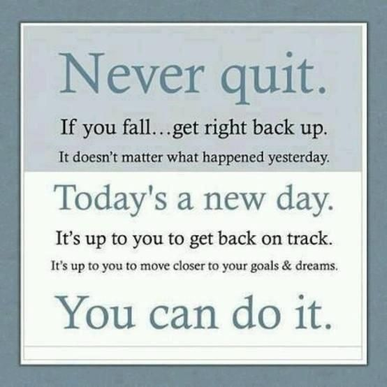 Don't ever quit! No matter what you are doing.   #Motivation #Quote #Dedication #Optimism   #StayHealthyMyFriends    www.Facebook.com/RobertMaybieInsurance