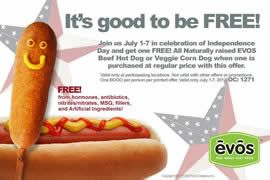 Free Hot Dog W P At Evos Thru July 7 On Http Www Icravefreebies Com Hot Dogs Hot Dogs