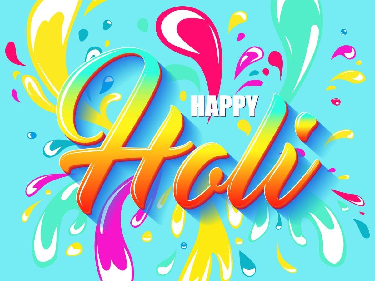 Happy Holi 2020 Top 50 Holi Wishes, Messages, Quotes
