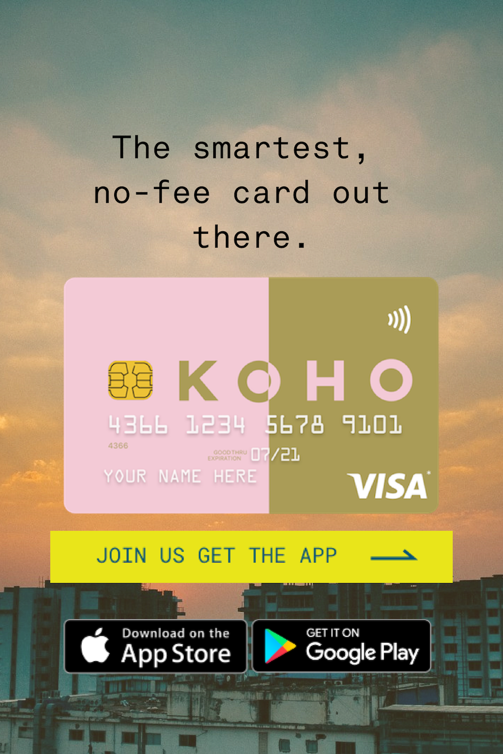 The NoFee Card Canada's Talking About. Get Your Free KOHO