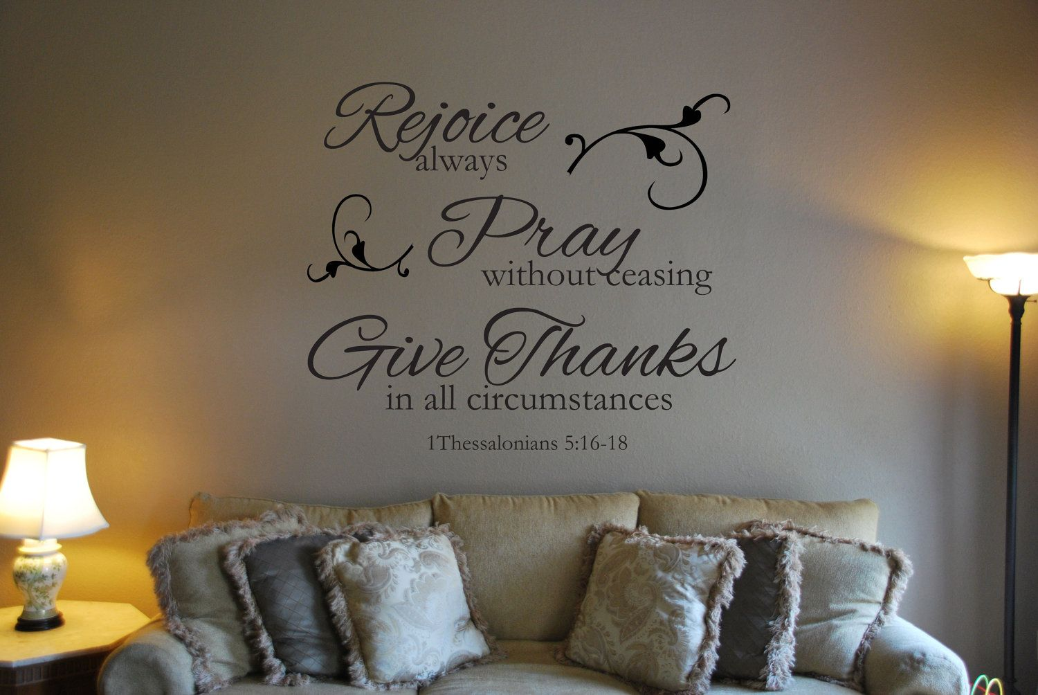 """Vinyl Decal """"Rejoice always, Pray without ceasing, Give Thanks in all circumstances 1Thessalonians 5:16-18"""". $16.95, via Etsy."""