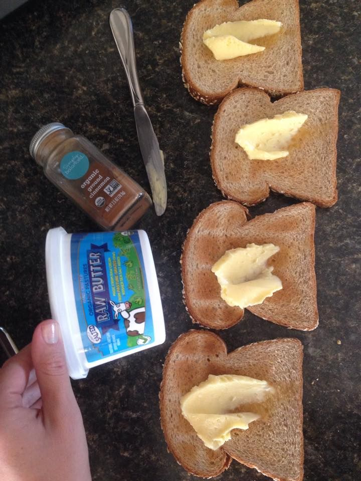 raw butter with cinnamon on toast. Add sugar to make it a treat.
