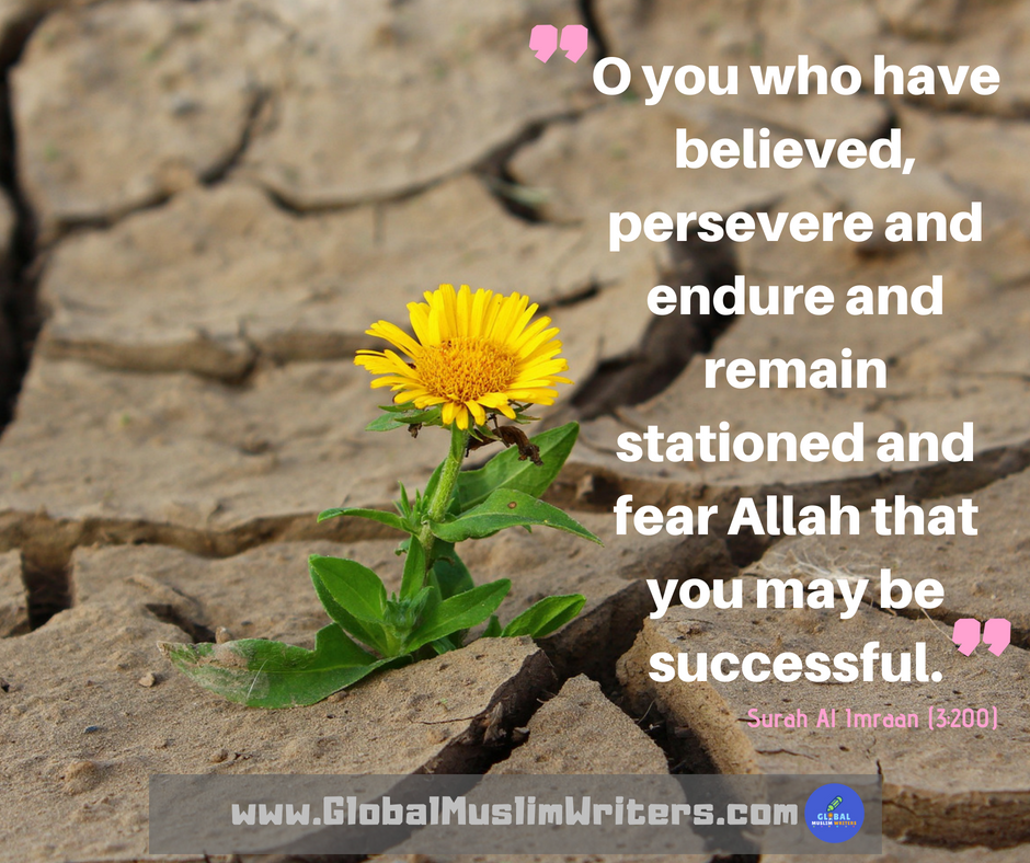 Perseverance Motivation Islam Muslims Muslim And Islamic