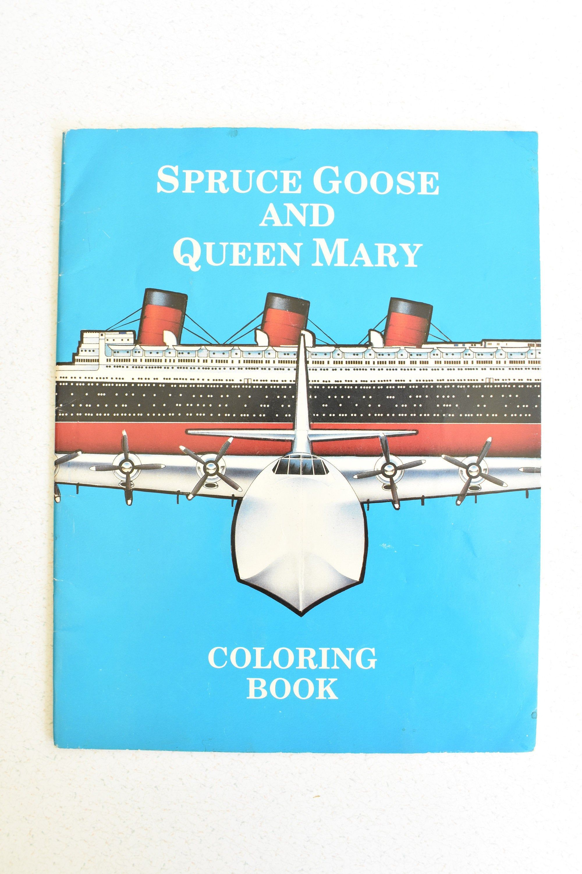 Spruce Goose And Queen Mary Coloring Book Vintage