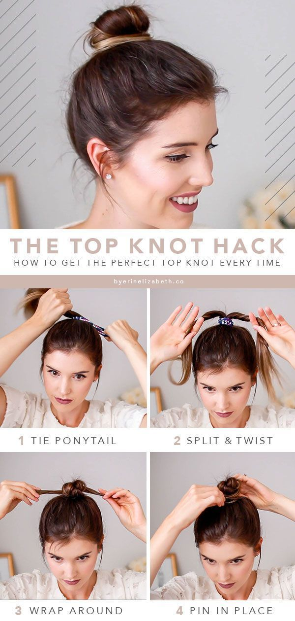 3 Easy Top Knot Bun Tutorials You Can 39 T Mess Up 3 Easy Top Knot Bun Tutorials You Can 039 T In 2020 Knotted Bun Tutorial Hair Bun Tutorial Short Hair Tutorial