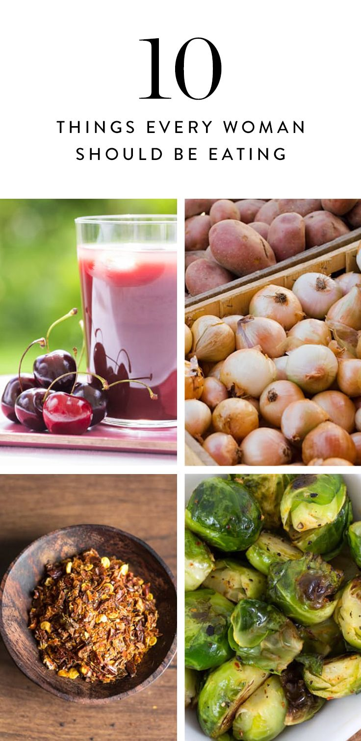 10 Things Every Woman Should Eat More Of