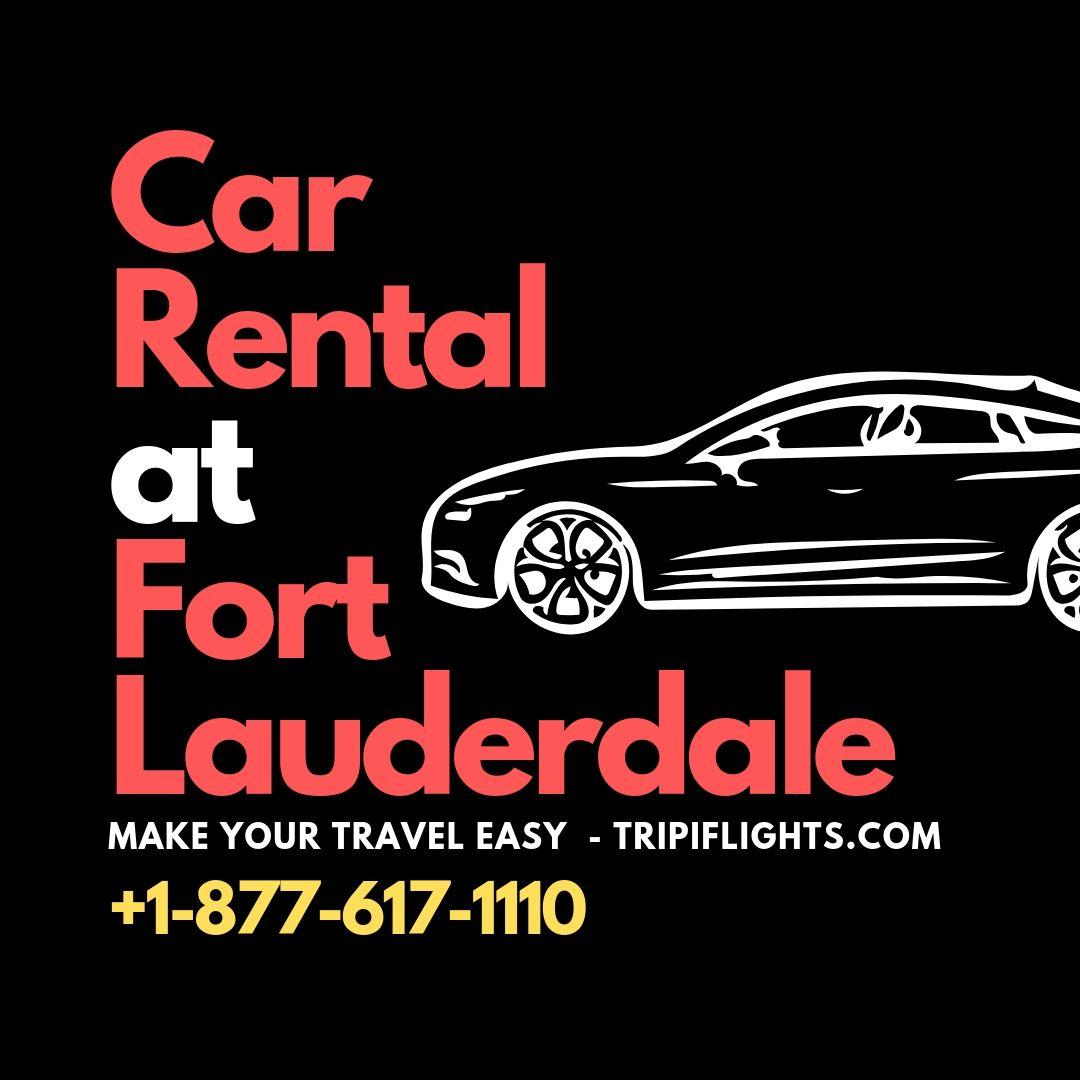 Car Rental In Fort Lauderdale Tripiflights Airport Car Rental Car Rental Cheap Car Rental