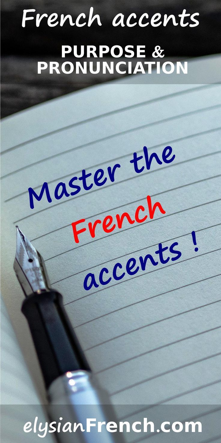 French accent marksaccent french marks how to speak