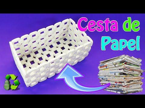 Manualidades cesta de papel peri dico reciclaje - Youtube manualidades de papel ...