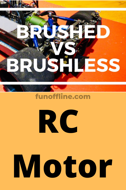 Brushed Vs Brushless Rc Motor Rc Motors Motor Rc Cars Electric