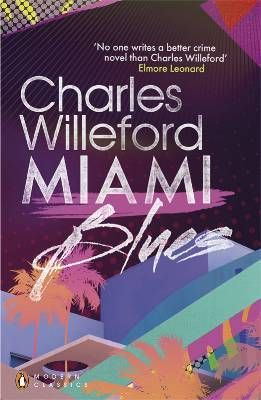 Miami Blues Hoke Moseley 1 By Charles Willeford Penguin