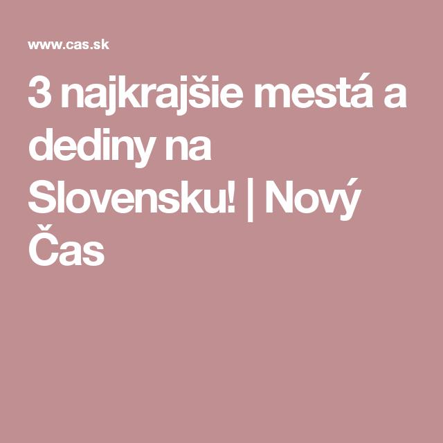 3 najkrajšie mestá a dediny na Slovensku! | Nový Čas