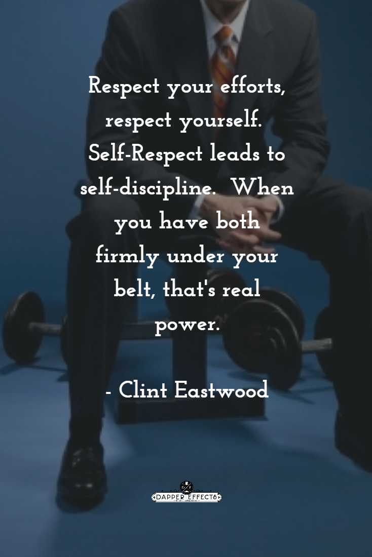 Respect Your Efforts Respect Yourself Self Respect Leads To Self
