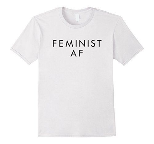 Feminist AF T-Shirt https://www.amazon.com/dp/B06Y3DXS44/ref=cm_sw_r_pi_dp_x_.nO7ybPFTWD5T
