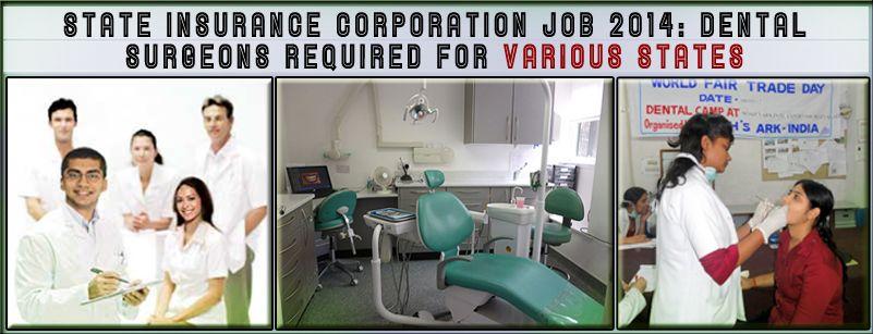 Employees state insurance corporation job 2014 dental
