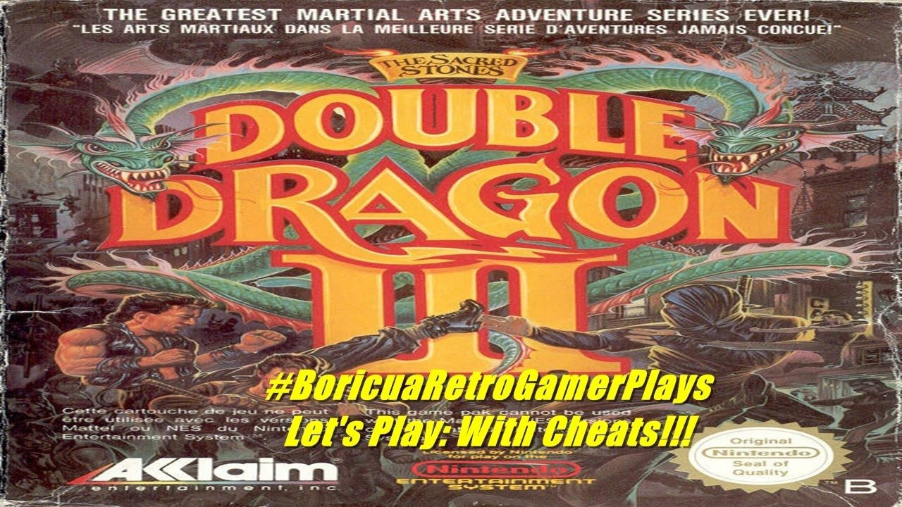 Let S Play Double Dragon Iii The Sacred Stones With Cheats