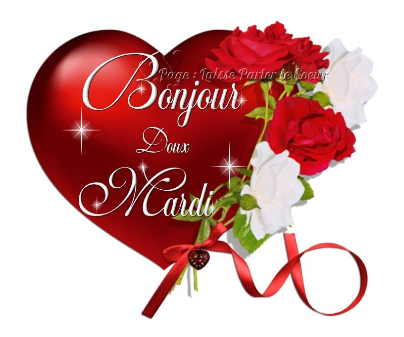 Bonjour Doux Mardi Mardi Coeur Fleurs Etoiles Bon Mardi