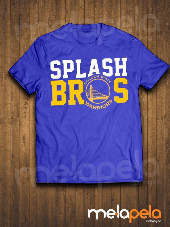 7be7591b5 Splash Brothers Golden State Warriors T-Shirt by MelaPelaClothing ...