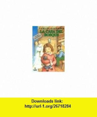 La Casa Del Bosque Little House In The Big Woods Spanish Language Edition 9788427932401 Laura Ingalls Wilder Ebook Laura Ingalls Wilder Spanish Language