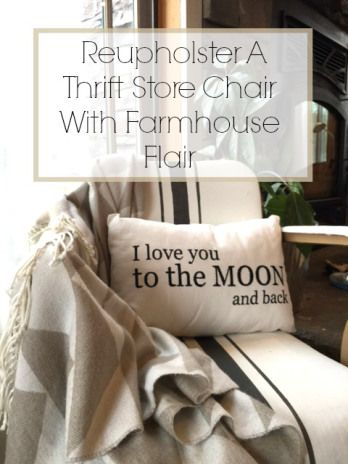 Info's : Reupholster A Thrift Store Chair With Farmhouse Flair