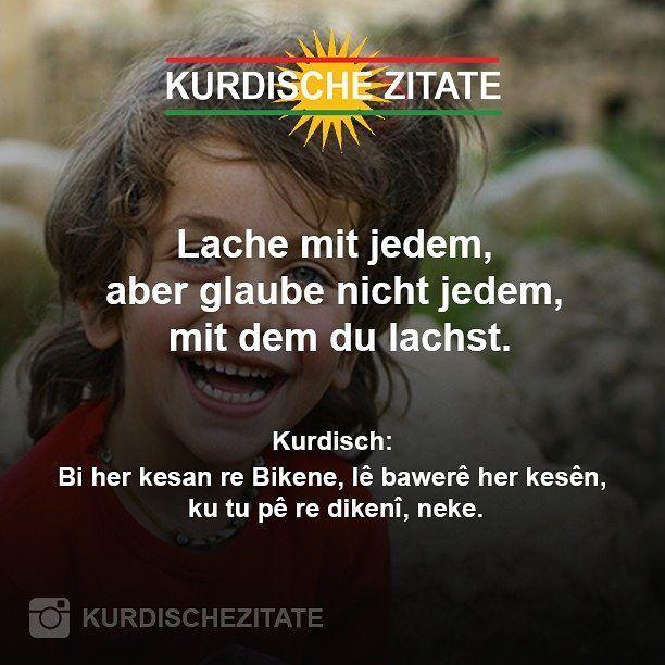 Pin Von Auf Kurdisch Kurdische Zitate Zitate Intuitions Zitate