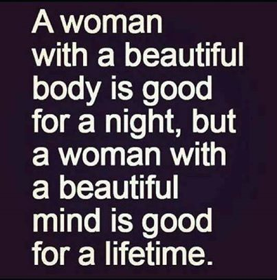 A Woman With A Beautiful Mind Quotes Quote Girl Girly Quotes Beauty
