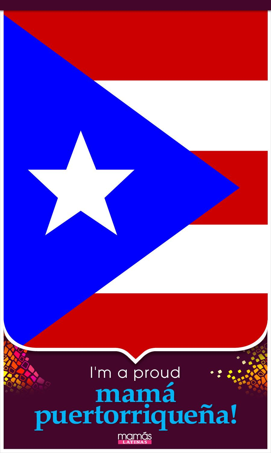 Repin If You Re A Proud Mama Puertorriquena 100 Orgullosa De Ser Una Mama Puertorriquena Puerto Ricans Puerto Rican Pride Latin Inspired