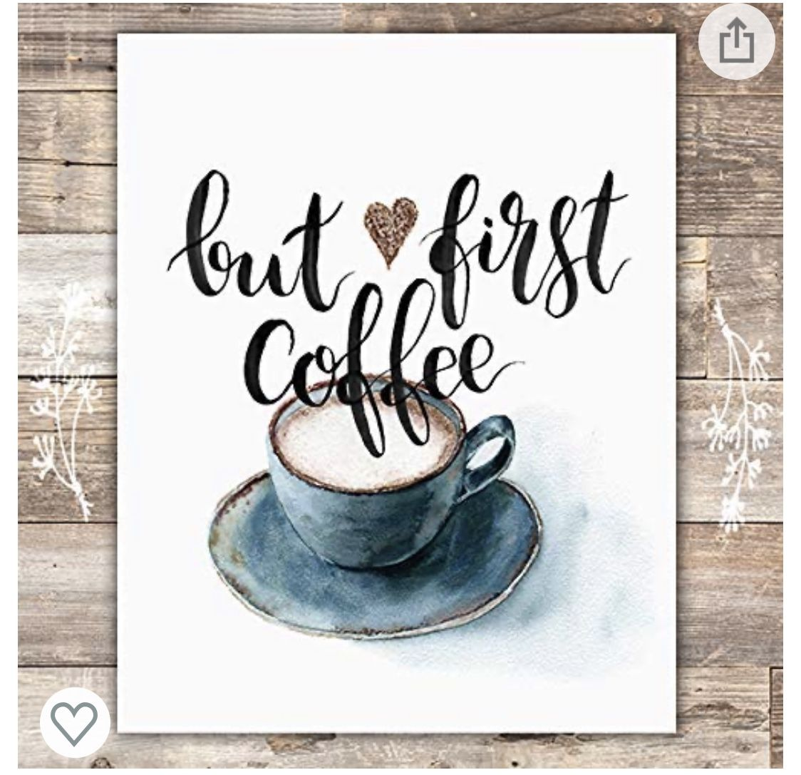 Pin By Sarah Rodgers On All Things Coffee Tea In 2020 Coffee Wall Art Wall Art Prints But First Coffee