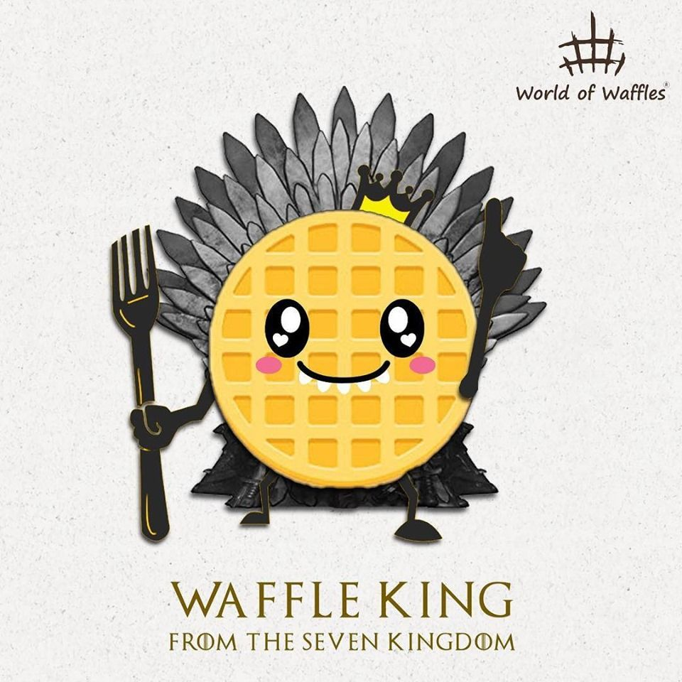 Waffle King of all Kingdoms! Bend your knee before first of it's name and the Waffle King of all kingdoms!
