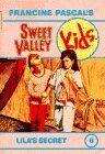 Vol. 6 Sweet Valley Kids Lila's Secret By Francine Pascal