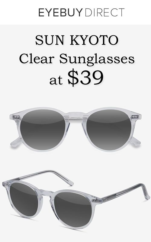 bd44db4839 EyeBuyDirect is offering Sun Kyoto Clear Sunglasses at  39. Place your order  now and enjoy