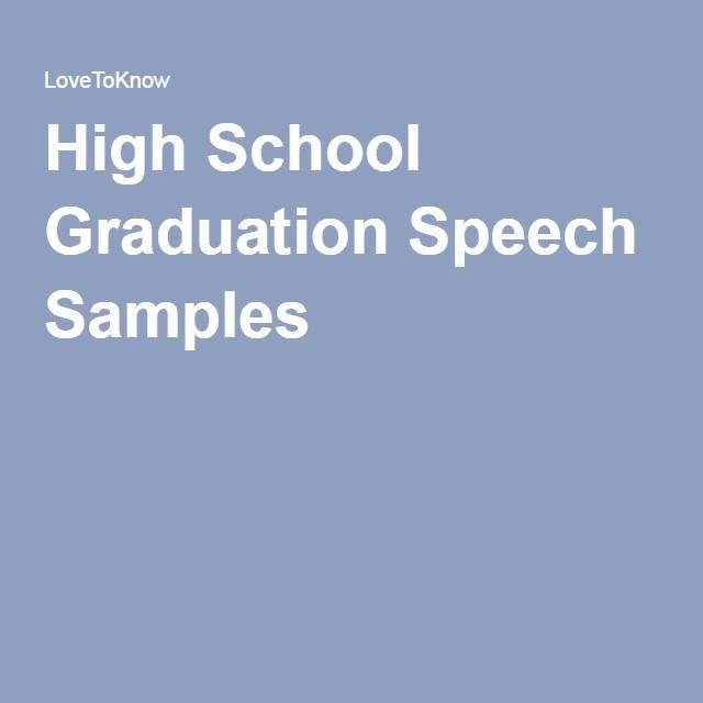 High School Graduation Speech Samples  School Ideas