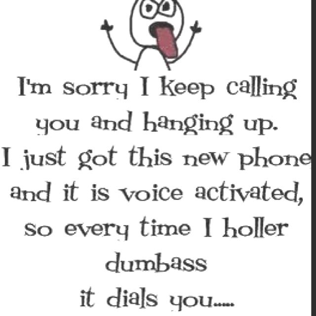 this one reminds me of Martin cause he is always calling people dumass. lol