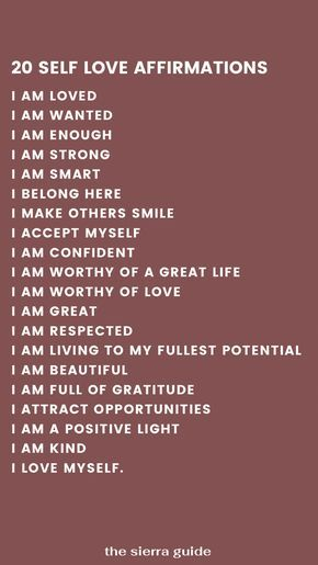 20 Affirmations for Self Love - The Sierra Guide