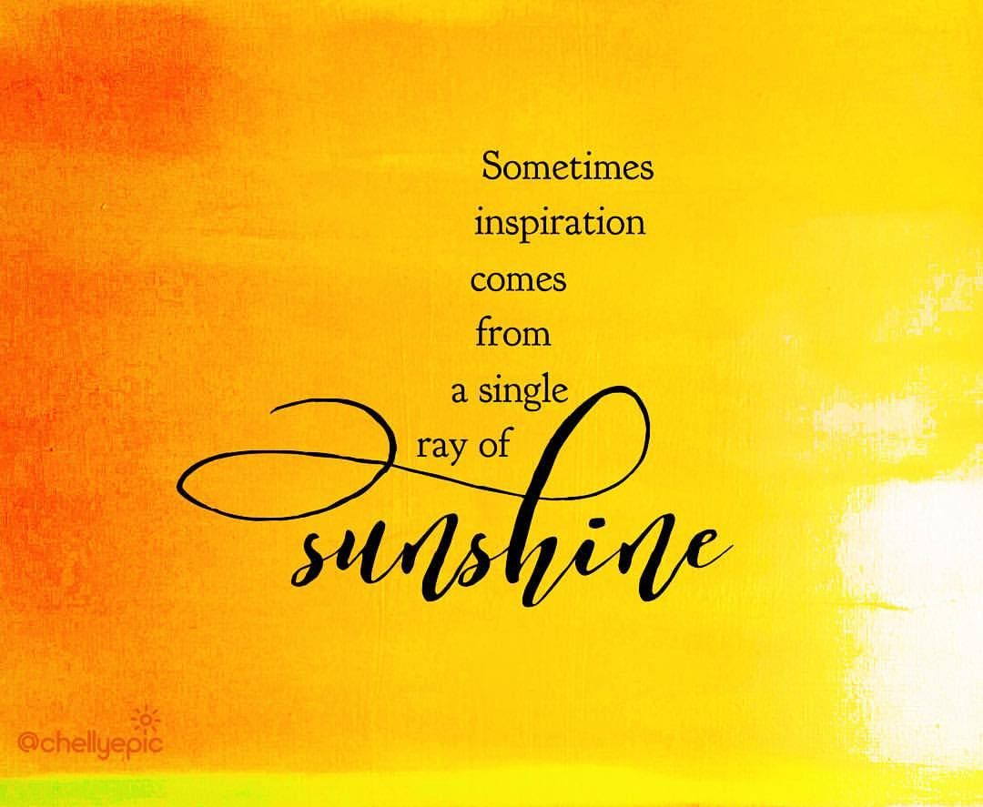 Sometimes Inspiration Comes From A Single Ray Of Sunshine