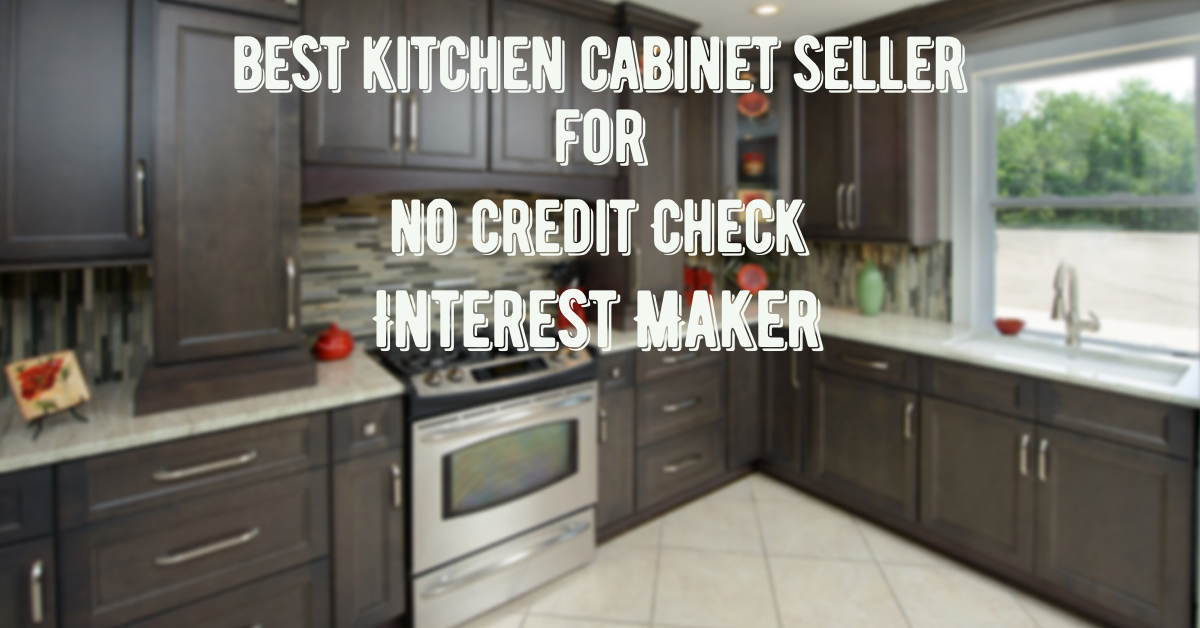 Top 5 No Credit Check Kitchen Cabinets Seller Online Best Kitchen Cabinets Kitchen Cabinets Kitchen