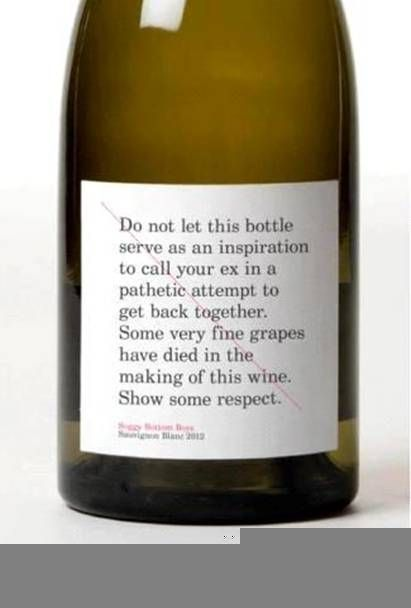 Respect yourself...and the wine