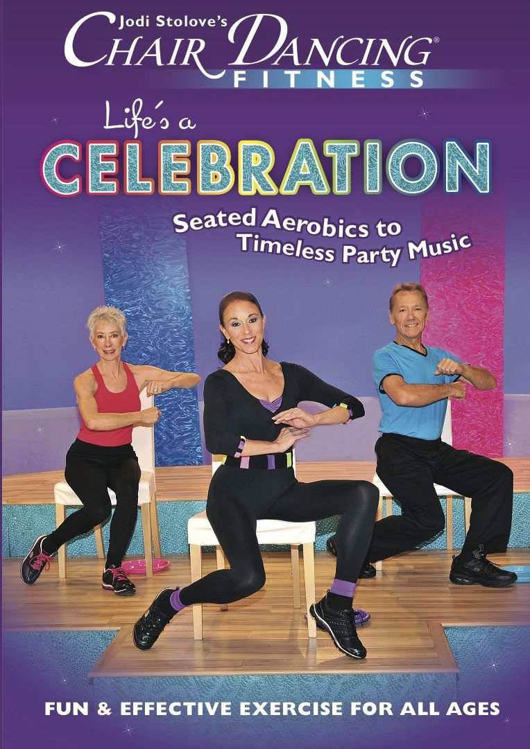 Chair Dancing Fitness Presents Life S A Celebration Dance Workout Senior Fitness Fit Life