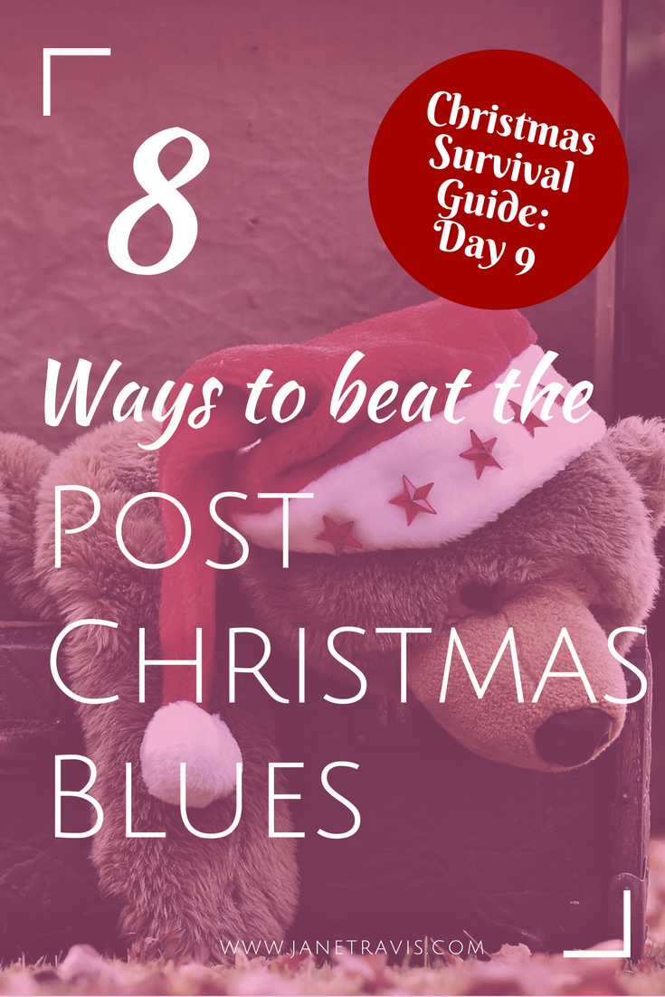 8 simple ways to beat the post christmas blues without harsh resolutions - Post Christmas Blues