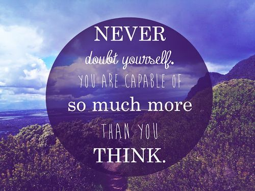 Image result for you are capable of more than you think