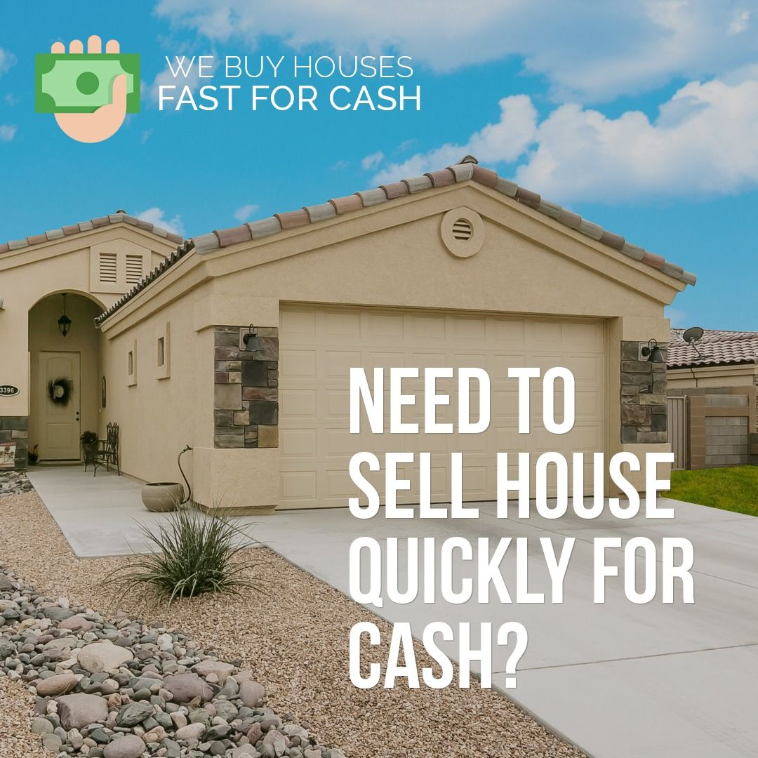 Need To Sell House Quickly For Cash Cash For Homes Arizona Is The Quickest And Easiest Way To Sell Yo Sell Your House Fast Sell House Quick Selling Your House