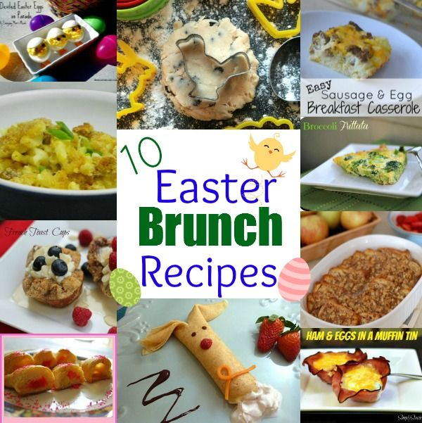 10 Easter Brunch Recipes Brunch Easter Brunch And Recipe