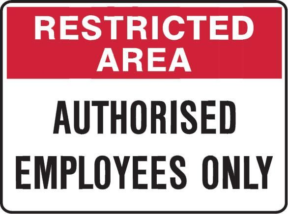 staff only sign printable | Restricted Area Signs - Authorised ...