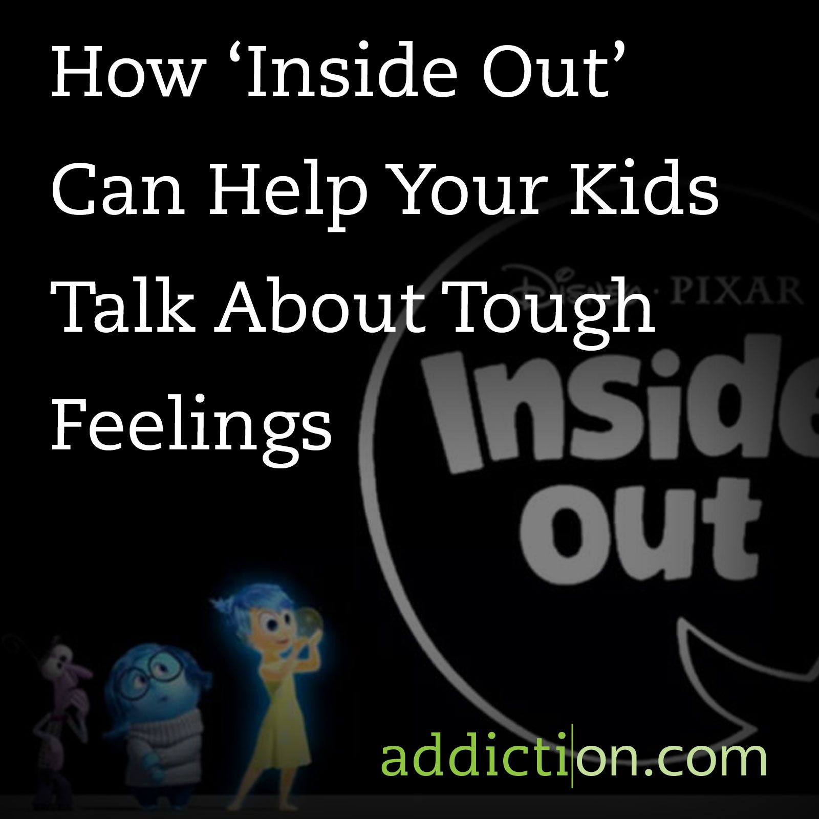 How Inside Out Can Help Your Kids Talk About Tough