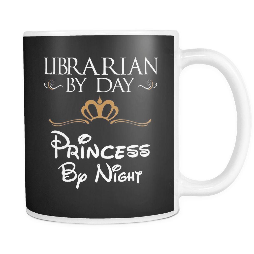 Librarian By Day Princess By Night Mug