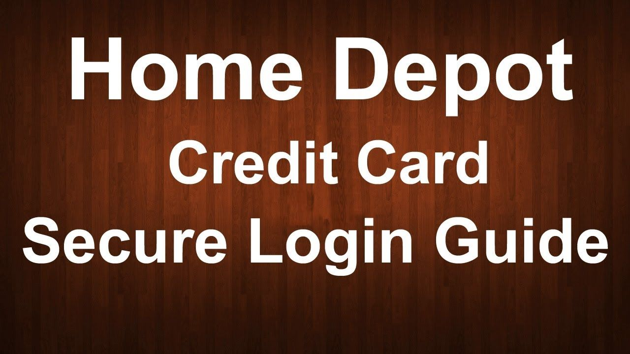 Nice Homedepot Com Secure Home Depot Credit Card Login