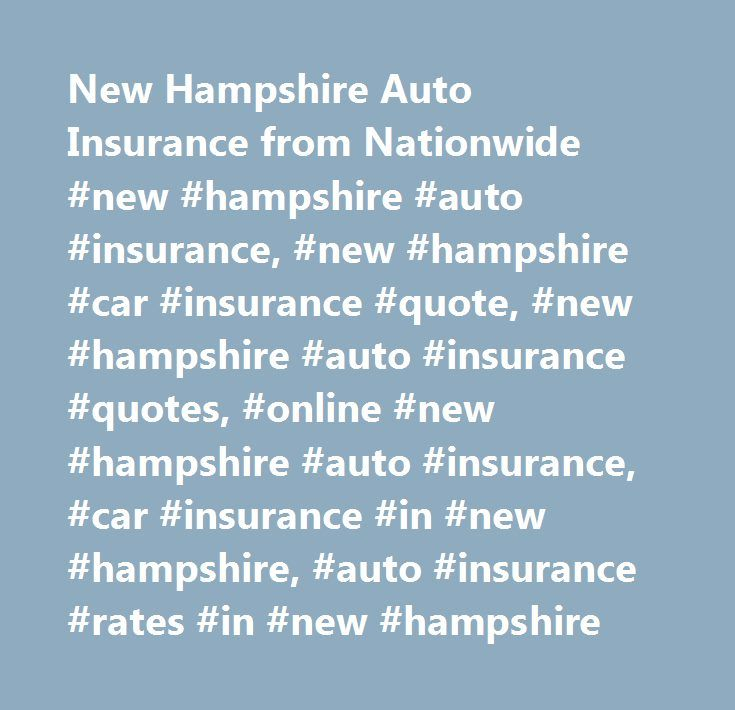 Nationwide Life Insurance Quotes Online Enchanting Auto Insurance Quotes Nh  Raipurnews