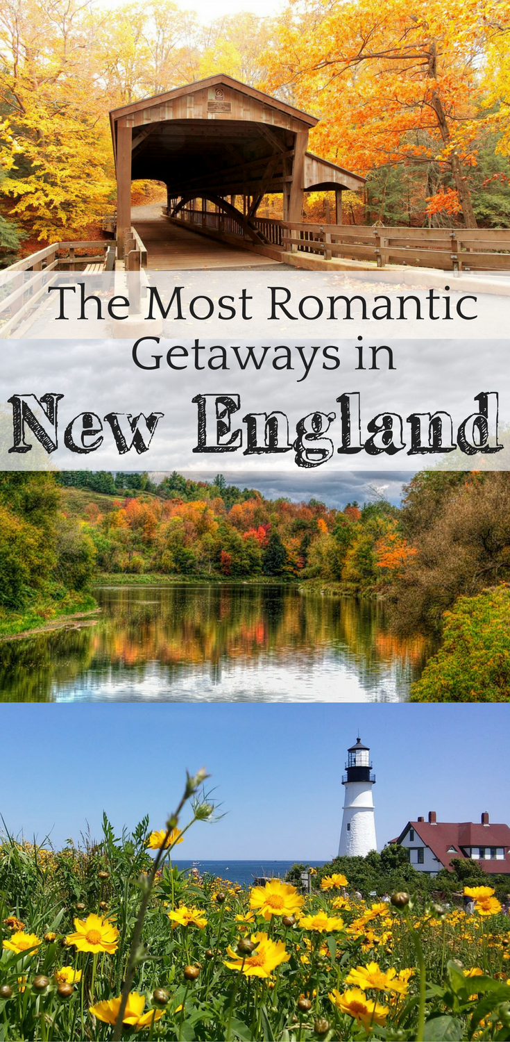 20 Romantic Getaways in New England: Love & Luxury for Couples