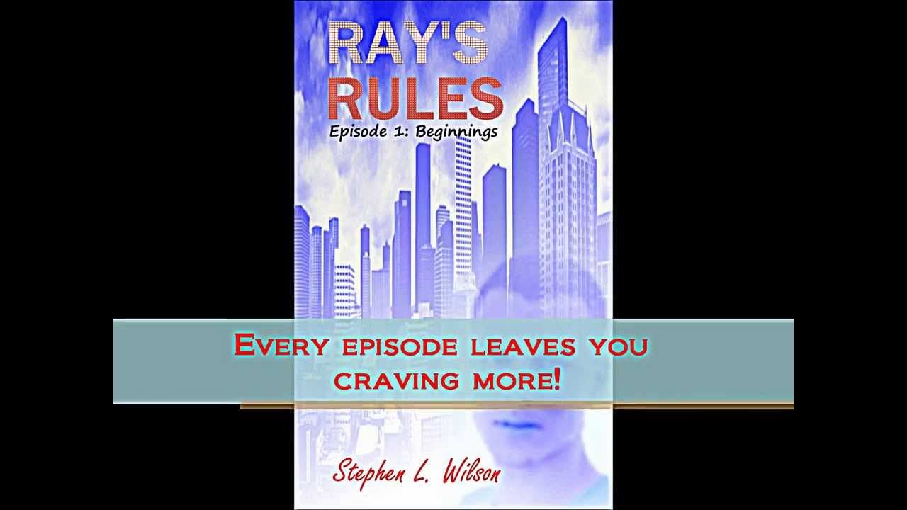 Rays Rules Episode 1: Beginnings